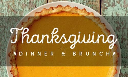 Thanksgiving Dinner and Brunch