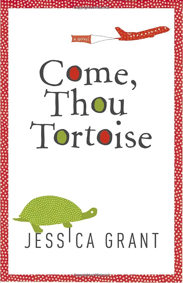 Book cover of Come, Thou Tortoise