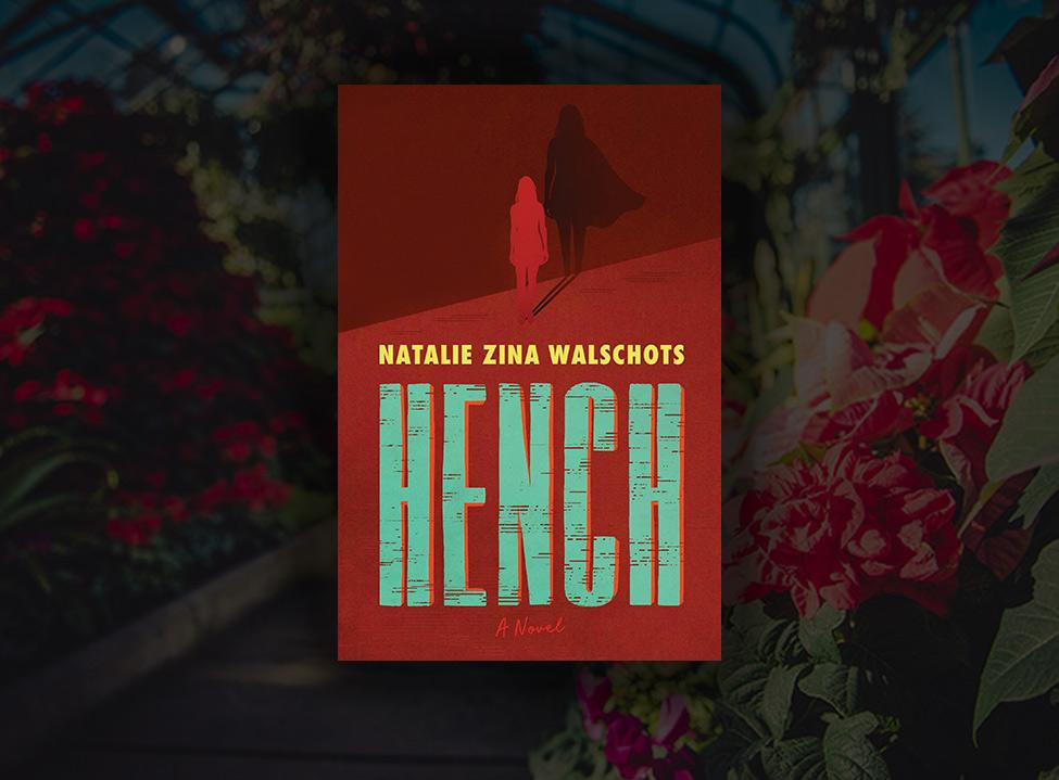 Natalie Zina Walschots <span>Hench</span>