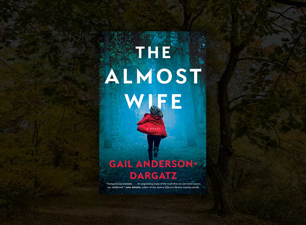 Gail Anderson-Dargatz <span>The Almost Wife</span>