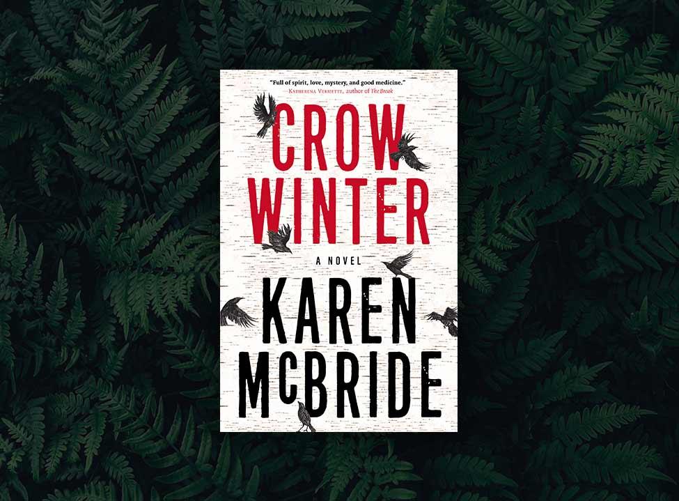 Karen McBride <span>Crow Winter</span>